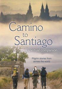 Camino to Santiago: a spiritual companion