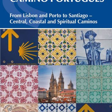 Book Review: The Camino Portugués: from Lisbon and Porto to Santiago – Central, Coastal and Spiritual Caminos