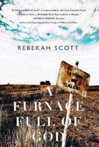 book cover: Furnace Full of God: a Holy Year on the Camino de Santiago