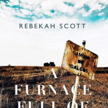 Furnace Full of God: a Holy Year on the Camino de Santiago