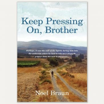 Book Review: Keep Pressing On, Brother, by Noel Braun